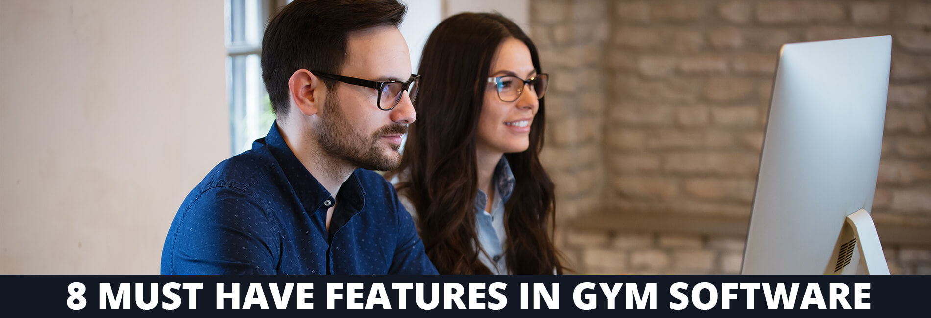 8 Must Have Features in Gym Software